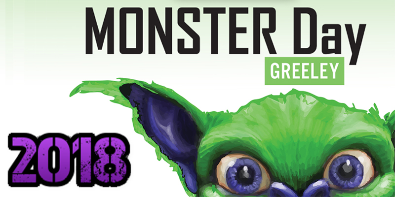 Monster Day Greeley – August 18, 2018